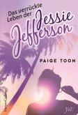 Das verrückte Leben der Jessie Jefferson / Jessie Jefferson Bd. 1 (eBook, ePUB)