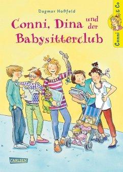 Conni, Dina und der Babysitterclub / Conni & Co Bd.12 (eBook, ePUB) - Hoßfeld, Dagmar