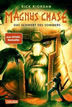 Das Schwert des Sommers / Magnus Chase Bd.1