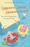 Sommer, Sonne, Sonnenschwein (eBook, ePUB)