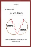 Demokratie? Ja, wo denn? (eBook, ePUB)