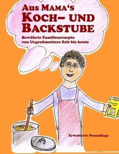 Aus Mama's Koch- und Backstube (eBook, ePUB)