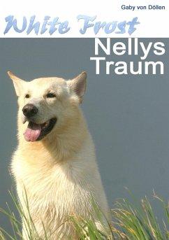 White Frost - Nellys Traum (eBook, ePUB)