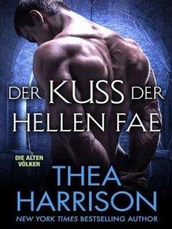 Der Kuss Der Hellen Fae (eBook, ePUB) - Harrison, Thea