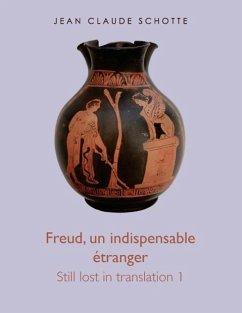 Freud, un indispensable étranger (eBook, ePUB)