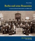 Berlin und seine Brauereien