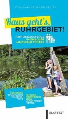 Raus geht´s, Ruhrgebiet!