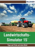 Landwirtschafts-Simulator 15 (eBook, ePUB)