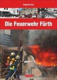 Die Feuerwehr Fürth (Mängelexemplar)