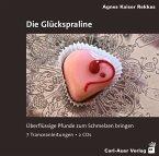 Die Glückspraline, 2 Audio-CDs