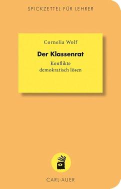 Der Klassenrat - Wolf, Cornelia