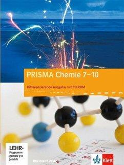 Prisma Chemie 7.-10. Schuljahr - Ausgabe für Rheinland-Pfalz - Differenzierende Ausgabe. Schülerbuch mit Schüler-CD-ROM