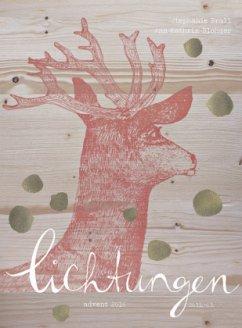9783863340629 - Blohmer, Ann-Kathrin; Brall, Stephanie: Lichtungen 2016 - Adventskalender - Buch