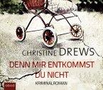Denn mir entkommst du nicht / Schneidmann & Käfer Bd.4 (6 Audio-CDs)