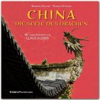 China - Die Seele des Drachen - Mit einem Vorwort von Klaus Kleber