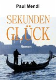 SEKUNDENGLÜCK (eBook, ePUB)