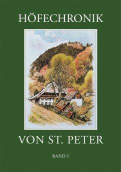 Höfechronik von St. Peter Band 1 - Weber, Klaus