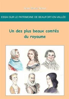Essai sur le patrimoine de Beaufort-en-Vallee : un des plus beaux comtes du royaume (eBook, ePUB)