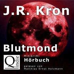 Blutmond (MP3-Download) - Kron, J.R.