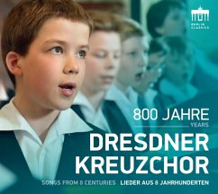 800 Jahre Dresdner Kreuzchor - Dresdner Kreuzchor