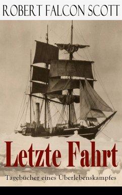 Letzte Fahrt: Tagebücher eines Überlebenskampfes (eBook, ePUB)