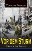 Vor dem Sturm (Historischer Roman) (eBook, ePUB)