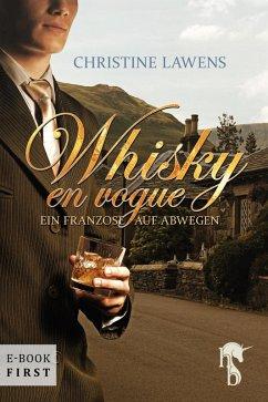 Whisky en vogue (eBook, ePUB) - Lawens, Christine