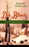 Die Blinde (Ein Weihnachtsroman) (eBook, ePUB)