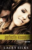 Perfectly Kissed (eBook, ePUB)