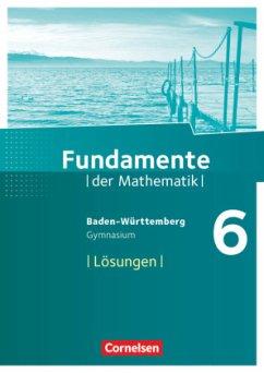 Fundamente der Mathematik 6. Schuljahr - Gymnas...