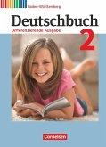 Deutschbuch Band 2: 6. Schuljahr - Realschule Baden-Württemberg - Bildungsplan 2016 - Schülerbuch