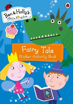 Ben and Holly's Little Kingdom: Fairy Tale Sticker Activity Book - Ben and Holly's Little Kingdom