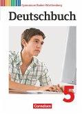 Deutschbuch Gymnasium Band 5: 9. Schuljahr - Baden-Württemberg - Schülerbuch