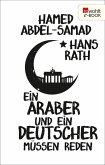 Ein Araber und ein Deutscher müssen reden (eBook, ePUB)