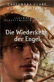 Die Wiederkehr der Engel / Legenden der Schattenjäger-Akademie Bd.10 (eBook, ePUB)