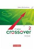Crossover B2-C1: Band 2 - 12./13. Schuljahr - Workbook mit Lösungsheft