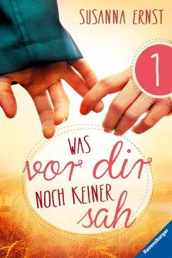 Was vor dir noch keiner sah 1 (eBook, ePUB) - Ernst, Susanna