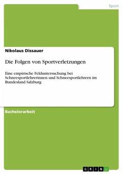 Die Folgen von Sportverletzungen (eBook, ePUB)
