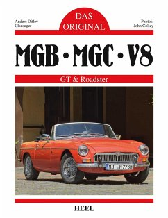 Das Original: MGB, MBC, V8 - Clausager, Anders D.