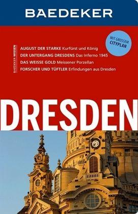 Baedeker Reiseführer Dresden - Eisenschmid, Rainer; Reincke, Madeleine; Münch, Christoph