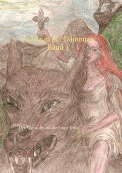 Aufstand der Dämonen Band 1 - Fischer, Peter S.