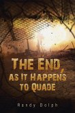 The End, as It Happens to Quade