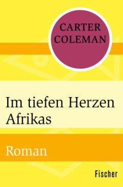 Im tiefen Herzen Afrikas - Coleman, Carter