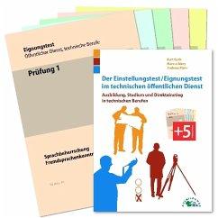 Der Eignungstest / Einstellungstest im technischen öffentlichen Dienst - Guth, Kurt; Mery, Marcus; Mohr, Andreas
