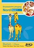 Inklusion von Anfang an: Deutsch - Druckschrift-Lehrgang 1 Nord
