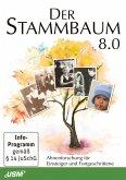 Der Stammbaum 8.0: Ahnenforschung für Einsteiger und Fortgeschrittene