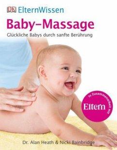 Baby-Massage (Mängelexemplar) - Bainbridge, Nicki; Heath, Alan