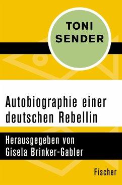 Autobiographie einer deutschen Rebellin - Sender, Toni
