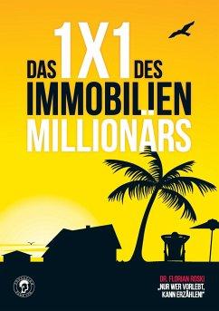 Das 1x1 des Immobilien Millionärs - Roski, Florian