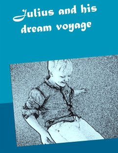 Julius and his dream voyage (eBook, ePUB)